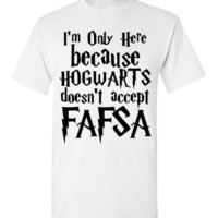 I'm Only Here Because Hogwarts Doesn't Accept Fafsa