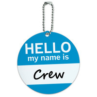 Crew Hello My Name Is Round ID Card Luggage Tag