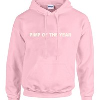 pimp of the year Pink Hoodies