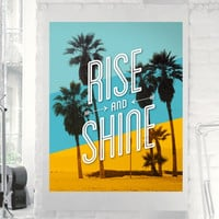 Travel Poster Rise and Shine Typographic Home Decor Instant Download Art Print Digital