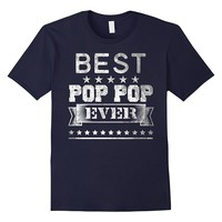 Best Pop Pop Ever Distressed Tshirt Birthday Gift For Dad