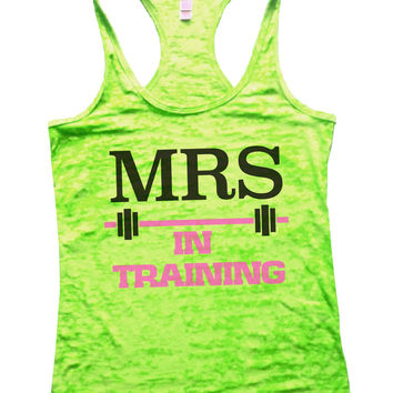 Mrs In Training Burnout Tank Top By BurnoutTankTops.com - 754