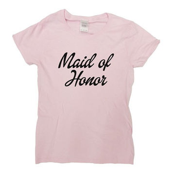 Maid Of Honor Shirt Wedding T-Shirt Bachelorette Party Bridal Shower TShirt Bridesmaid Bride Team Bride Bridal Party Ladies Tee - SA311
