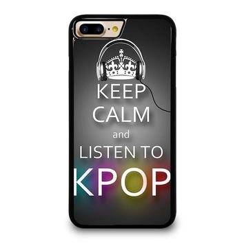 KEEP CALM AND LISTEN KPOP iPhone 7 Plus Case Cover