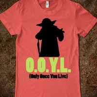 O.O.Y.L. (Only Once You Live) -Yoda (Juniors)