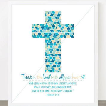 Trust in the Lord with all your Heart - Proverbs 3:5-6 - 8x10 Print  - Christian Scripture Cross Art - MULTIPLE COLOR OPTIONS