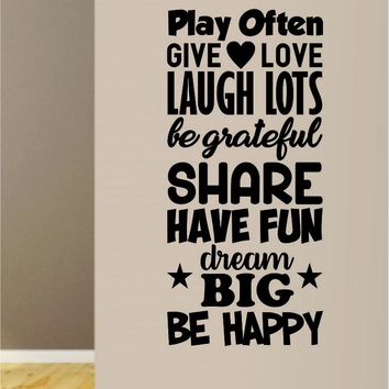 Play Often Give Love Laugh Lots Decal Sticker Wall Vinyl Art Home Decor Teen Quote Inspirational Nursery Kids Children School Baby Boy Girl Playroom