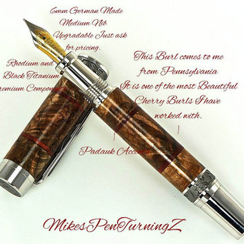 Custom Wooden Pen Fountain Beautiful Pennsylvania Cherry Burl with Padauk accents Rhodium and Black Titanium 730FPXLA