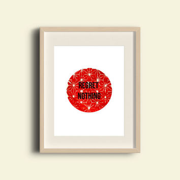 Quote Print - FREE SHIPPING to USA regret nothing life quotes minimalist art typography wall art fun prints red black white mantra positive