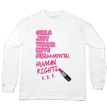 Girls Just Wanna Have Fun-damental Human Rights #2 Lipstick -- Unisex Long-Sleeve
