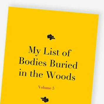 Large Jotter, Journal, Notebook, Sketchbook -  lined / unlined - Humorous Witty Funny notebook - Bodies Buried