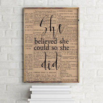 "Dictionary art print Dictionart page ""She believed she could so she did"" Typography quote Printable quotes Room poster Inspirational quote"
