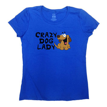 Crazy Dog Lady Shirt Funny T-Shirt Womens TShirt Humor Animal Lover Dog Lover Doggy Ladies Tee - SA145
