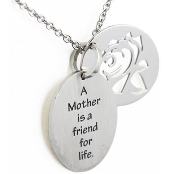 A Mother Is A Friend For Life Cut Out Pendant Stainless Steel Necklace