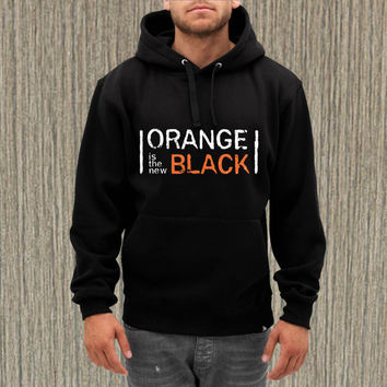 orange is the new black  for hoodie --- size S,M,L,XL,2XL,3XL print hoodie