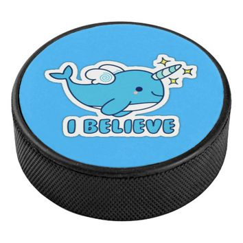 Narwhal I Believe Hockey Puck