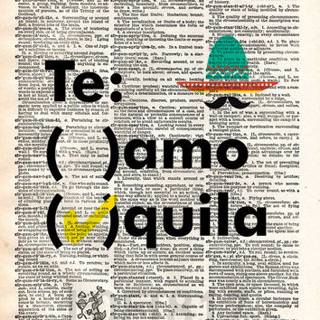 Tequila quote art, teamo tequila, funny tequila bar art