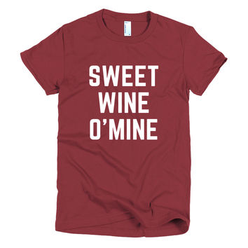 Sweet Wine O Mine Women's T-shirt
