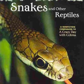 Snakes and Other Reptiles: A Nonfiction Companion to Magic Tree House #45: a Crazy Day With Cobras (Magic Tree House Fact Trackers)