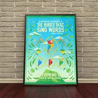 The Birds That Sing Words Tour Poster