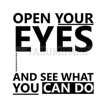 Open Your Eyes And See What You Can Do, Quote Art Print, Black And White Typographic Art Print, Inspiring Art Decor, Motivational Wall Decor
