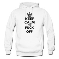 Keep Calm and Fuck Off Hoodie