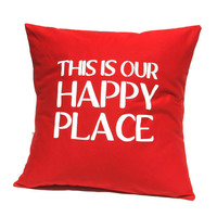 "HOME Pillow Cover - ""This is our happy place"""