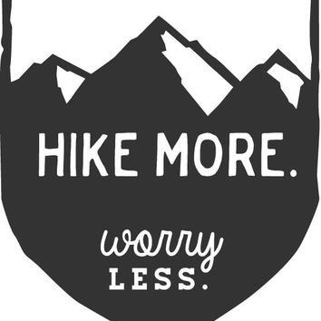 Hike More Worry Less: Mountain Hiking Badge Car Decal
