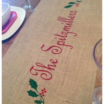 "Burlap Table Runner  12"", 14"" & 15"" wide Name Monogram w/ holly leaves and holly leaf pattern on edge"