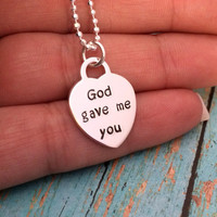 Solid Sterling Silver Custom Made Hand Stamped Personalized God Gave Me You Woman's or Childs ID Name Heart Necklace (3/4)