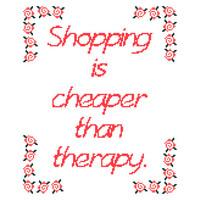 Shopping is cheaper than therapy. Modern funny cross stitch sampler. Contemporary cross stitch pattern.