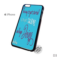 walt disney quote Phone Case For Apple,  iphone 4, 4S, 5, 5S, 5C, 6, 6 +, iPod, 4 / 5, iPad 3 / 4 / 5, Samsung, Galaxy, S3, S4, S5, S6, Note, HTC, HTC One, HTC One X, BlackBerry, Z10