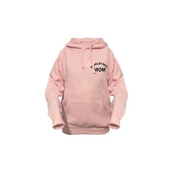 Womens Hoodie- Worlds Best Mom