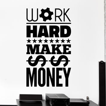 Vinyl Wall Decal Work Hard Make Money Motivation Inscription Stickers Unique Gift (908ig)
