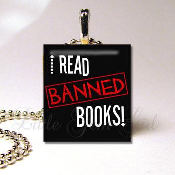 Book Lover Necklace - I Read BANNED Books - Bookworm Jewelry - Censorship - Librarian Funny Scrabble Pendant Teacher Gift