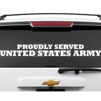 Proudly Served United States Army Cut Vinyl Decal, Car Window Decal, Car Sticker - Hot Topic Decals