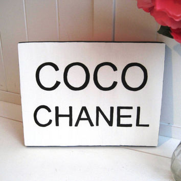 Coco Chanel Inspired Wood Sign Plaque Office Dorm Sign Couture Decor