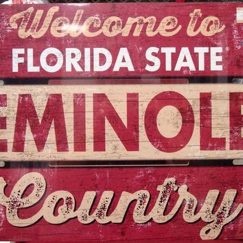 """FLORIDA STATE SEMINOLES WELCOME TO SEMINOLES COUNTRY WOOD SIGN 19""""X30'' NEW"""