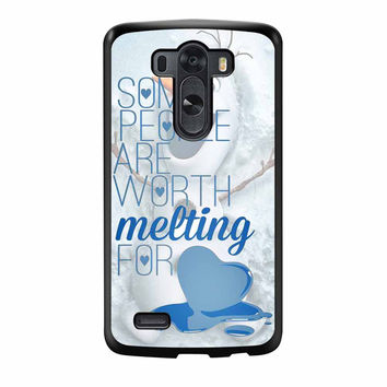 Some People Are Worth Melting For Olaf Funny Quote LG G3 Case