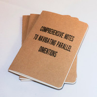 Comprehensive Notes to Navigating Parallel Dimensions - Moleskine Cahier