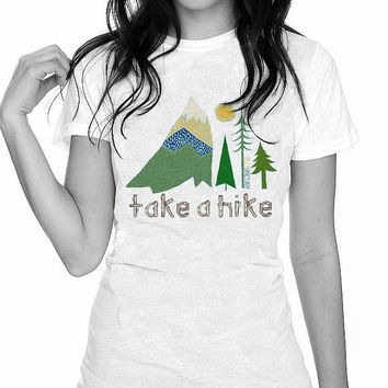Take A Hike Women's Perfect Fit T Shirt Graphic Tee Ringspun Super Soft 100 Percent Cotton Fitted Crew Neck Top Knit White