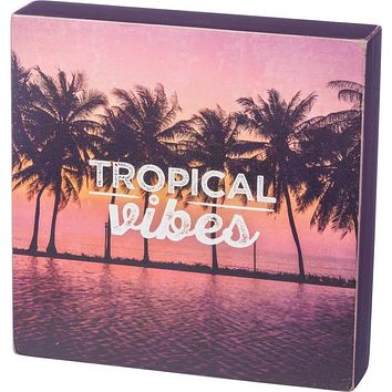 "Tropical Vibes 8"" Square Wooden Box Sign"
