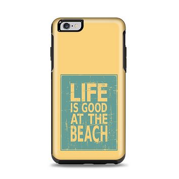 The Grungy Life Is Good At The Beach Apple iPhone 6 Plus Otterbox Symmetry Case Skin Set