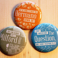 Arrested Development Quotes  //  three 1.25 inch buttons
