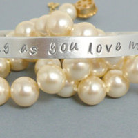 "Justin Bieber, inspired Jewelry. Hand stamped cuff Bracelet with"" As long as you love me"""
