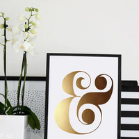 Gold Ampersand Print, Art Print, Gold Foil, Typography Wall Art, Gold Wall Decor, And Symbol, Modern Letter Art, Modern Art, Fashion Art.