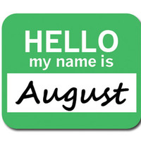August Hello My Name Is Mouse Pad