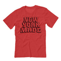New York Made Unisex T-shirt | New York City Pride | American Pride Shirt New York Football Basketball Hockey Baseball Shirt FOR NEW YORKERS