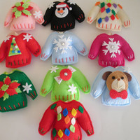 Cutest Ever Handmade Felt Ugly Christmas Sweater Ornaments - Choose Any Two For One Low Price!