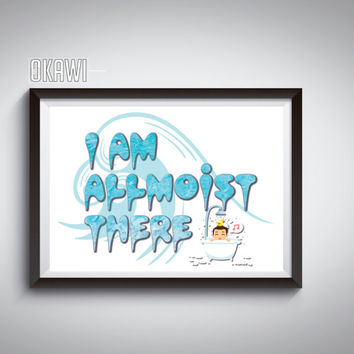 ALL moist There, PRINTABLE Wall art, quote decor, Bathroom Rules, Funny wall art, Bathroom decor, wall, funny home decor, art - Okawi Art